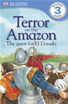 Terror On The Amazon - The Quest For El Dorado
