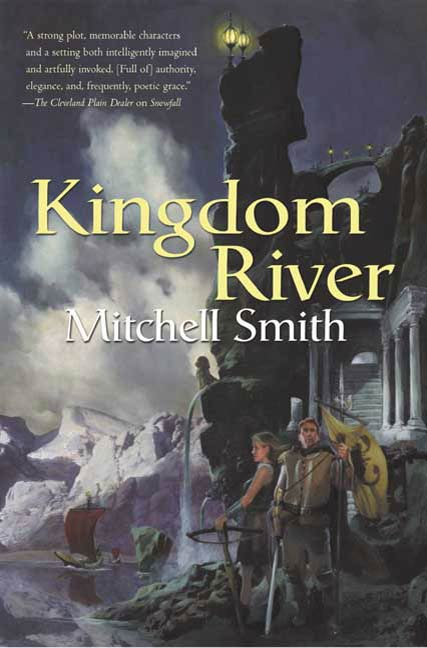 Kingdom River By: Mitchell Smith