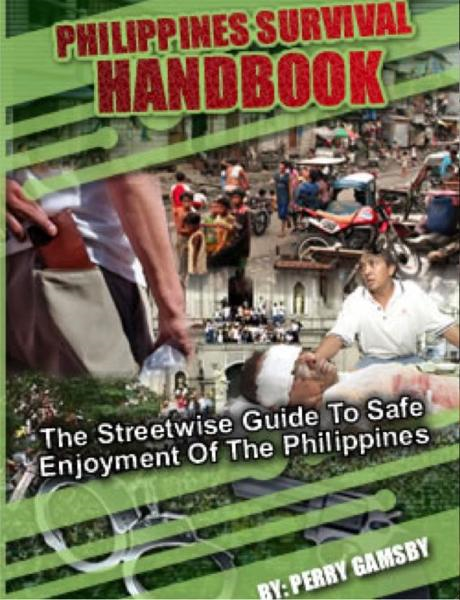 The Philippines Survival Handbook By: Perry Gamsby