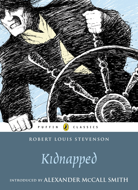 Kidnapped (Puffin Classics Relaunch) By: Robert Louis Stevenson