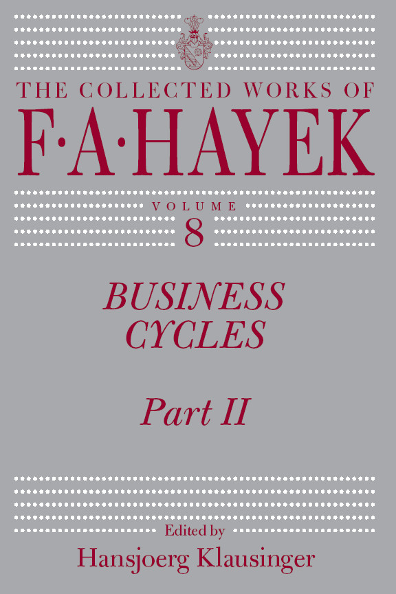 Business Cycles By: F. A. Hayek