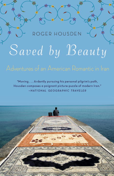 Saved by Beauty By: Roger Housden