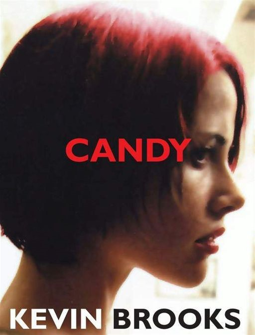 Candy By: Kevin Brooks