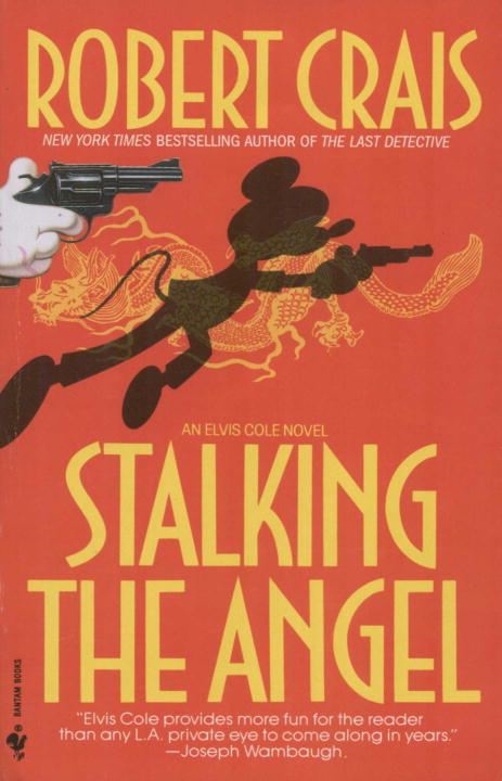 Stalking the Angel By: Robert Crais