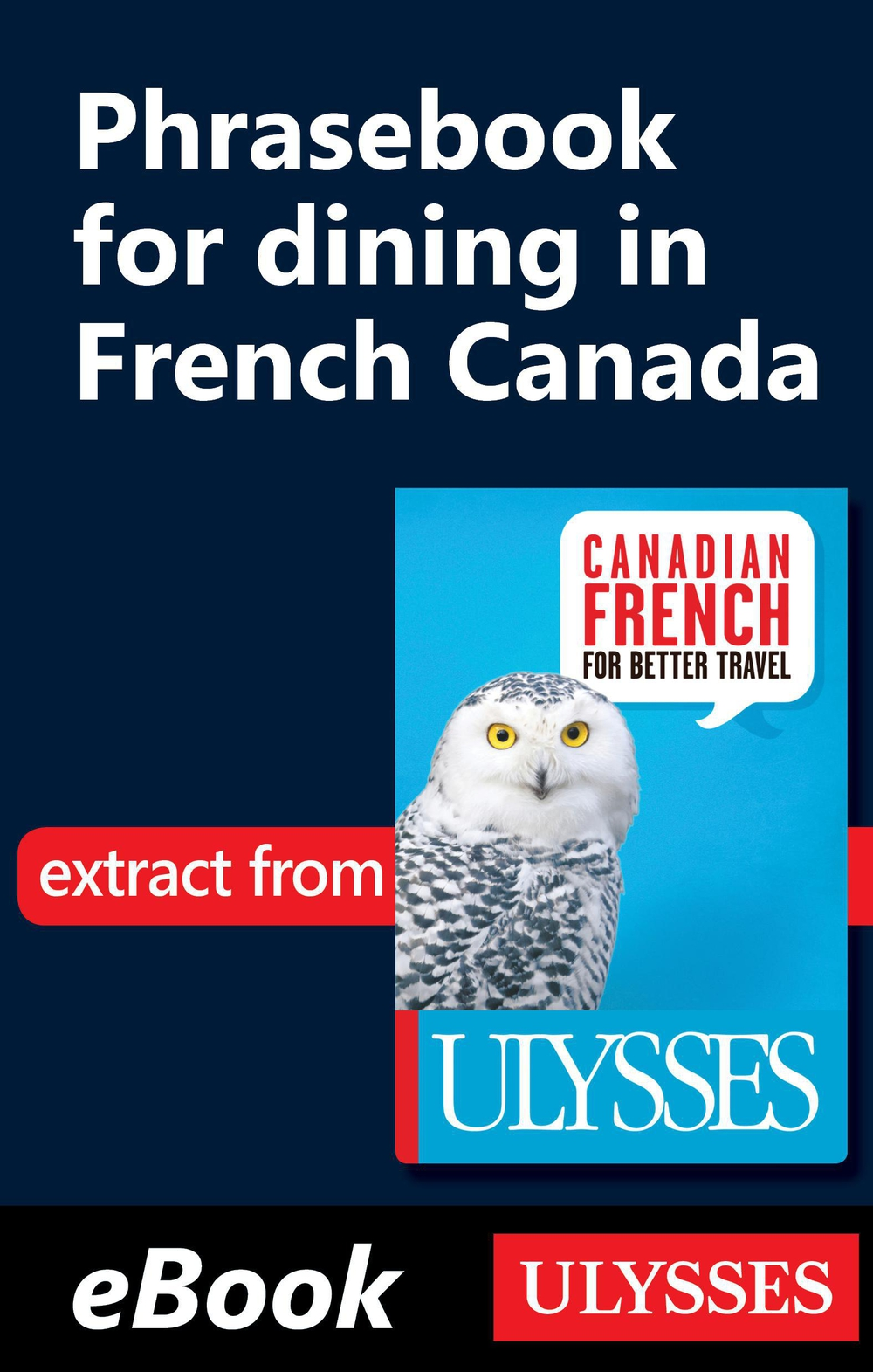 Phrasebook for dining in French Canada By: Collective