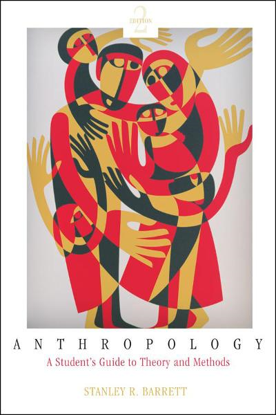 Anthropology By: Stanley Barrett