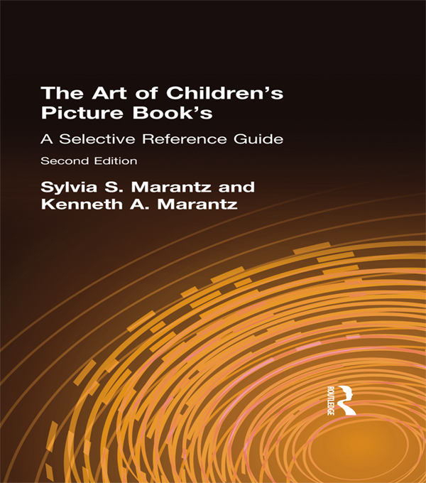 The Art of Children's Picture Books A Selective Reference Guide,  Second Edition
