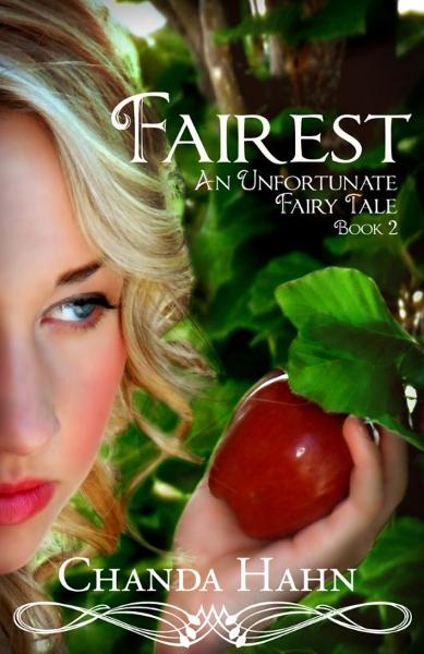 Fairest (Unfortunate Fairy Tale Book 2)
