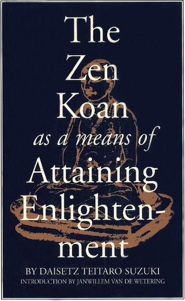 Zen Koan as a Means of Attaining Enlightenment