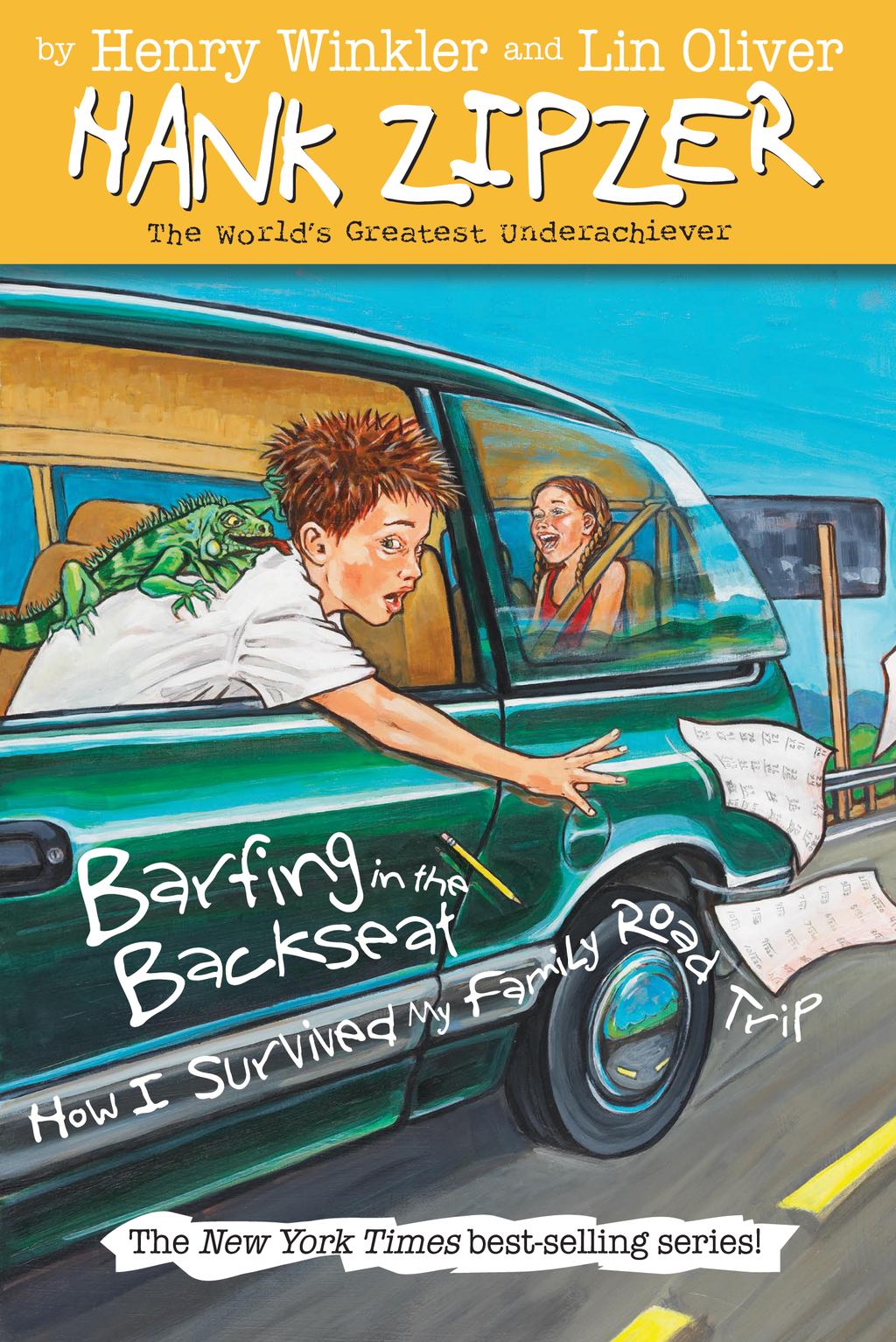 Barfing in the Backseat #12: How I Survived My Family Road Trip By: Henry Winkler,Lin Oliver