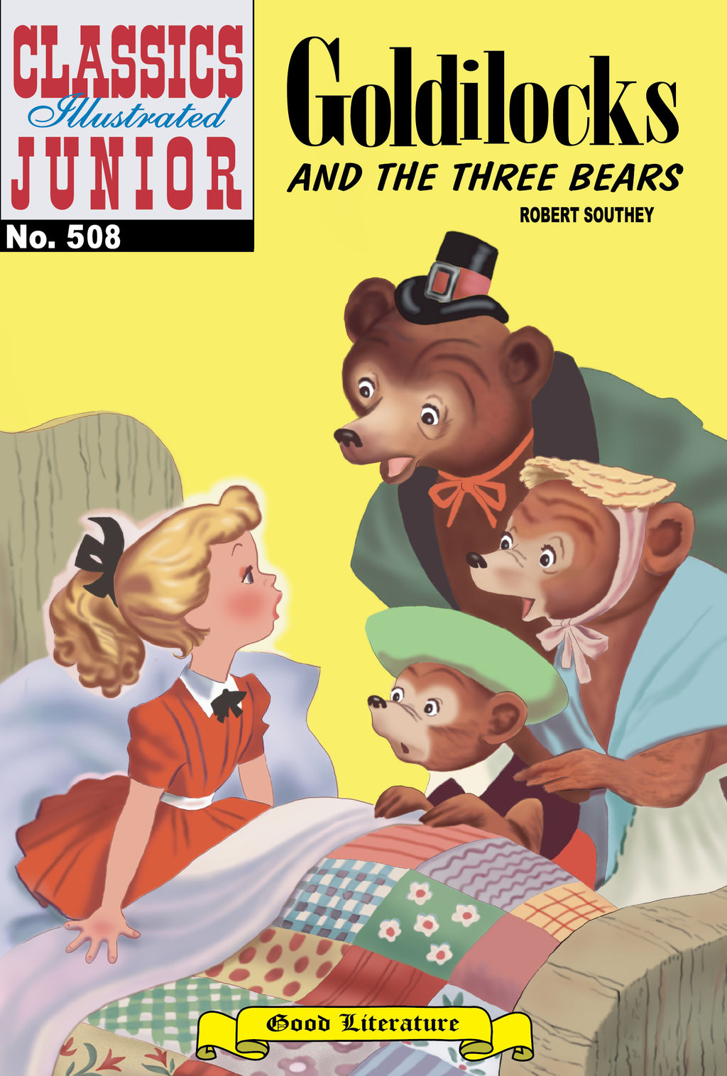 Goldilocks and the Three Bears - Classics Illustrated Junior #508 By: Robert Southey