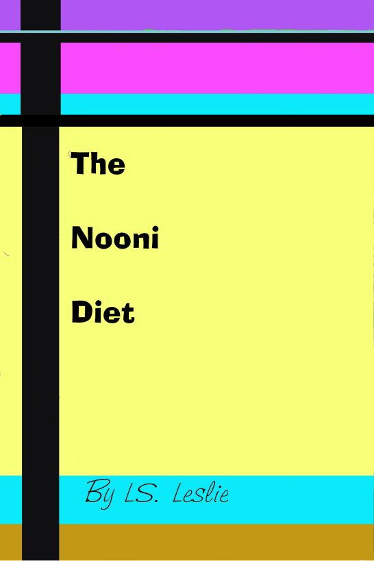 The Nooni Diet