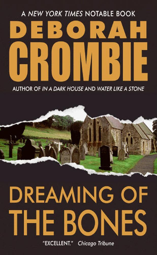 Dreaming of the Bones By: Deborah Crombie