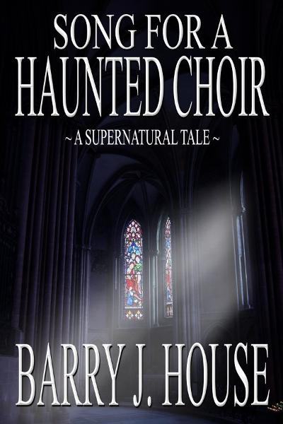 Song for a Haunted Choir