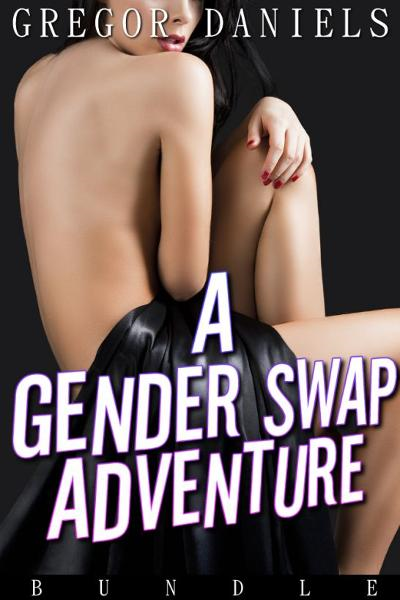 A Gender Swap Adventure Bundle