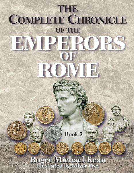 The Complete Chronicle of the Emperors of Rome; Vol. 2