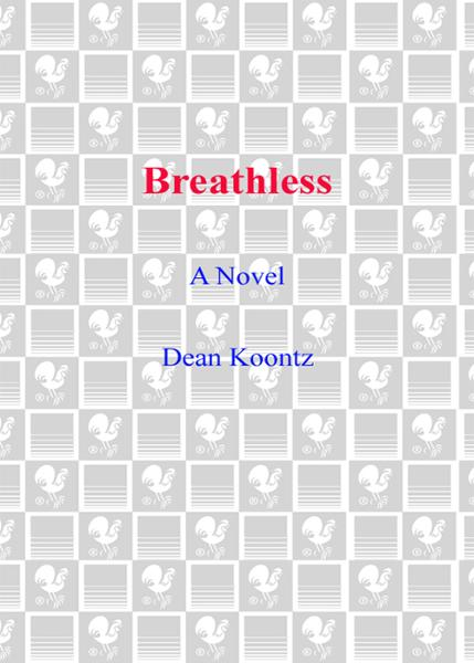 Breathless By: Dean Koontz