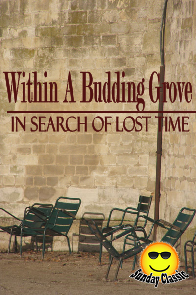 Within A Budding Grove - In Search of Lost Time : Volume #2