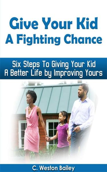 Give Your Kid a Fighting Chance
