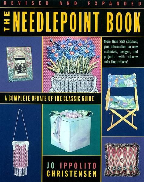 The Needlepoint Book By: Jo Ippolito Christensen