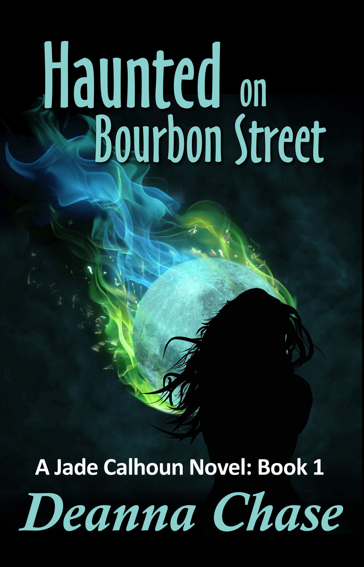 Haunted on Bourbon Street: A Paranormal Romance (Book 1)