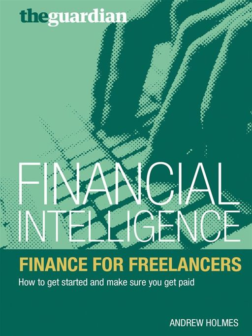 Finance for Freelancers How to Get Started and Make Sure You Get Paid