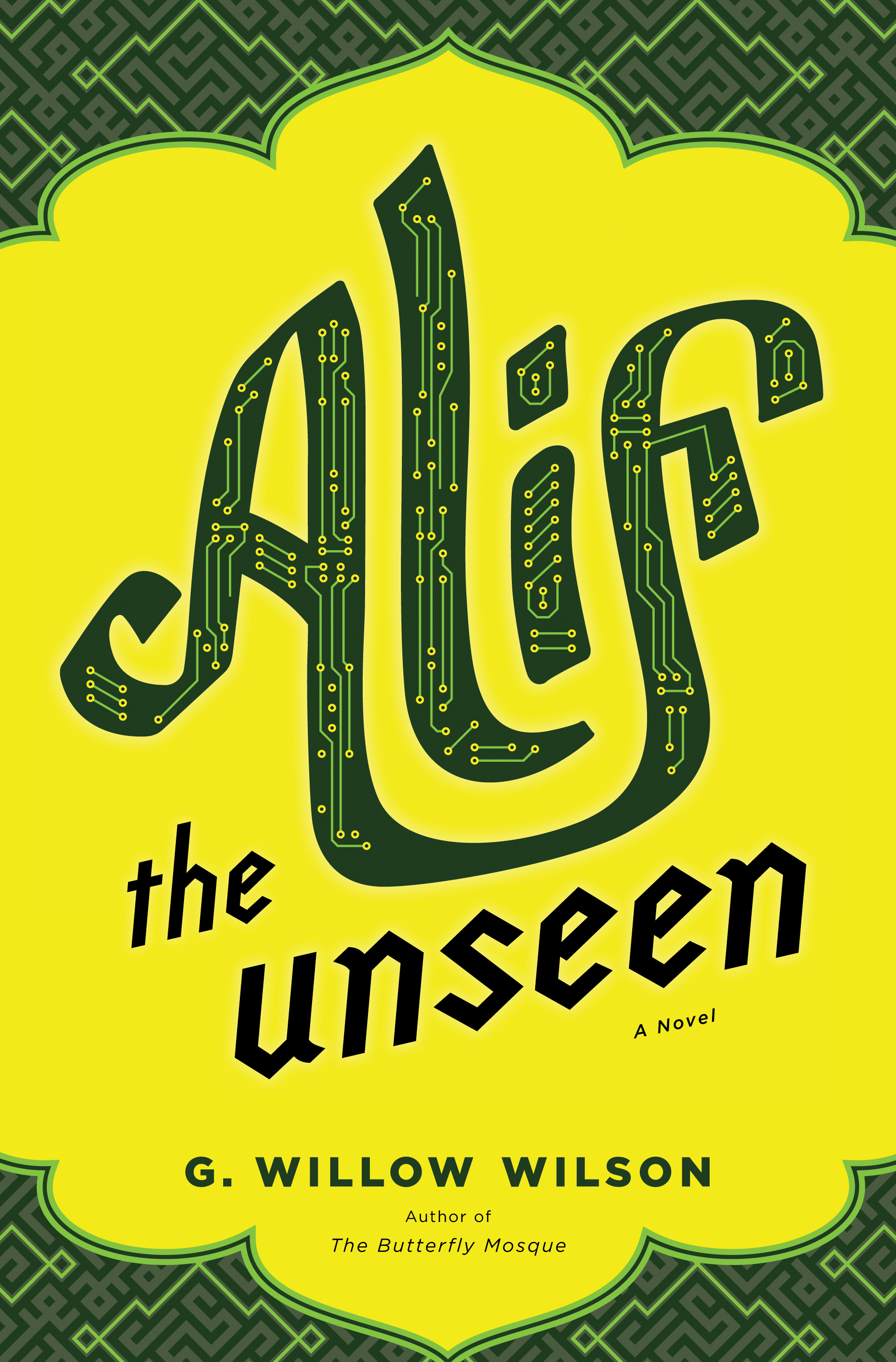 Alif the Unseen By: G. Willow Wilson