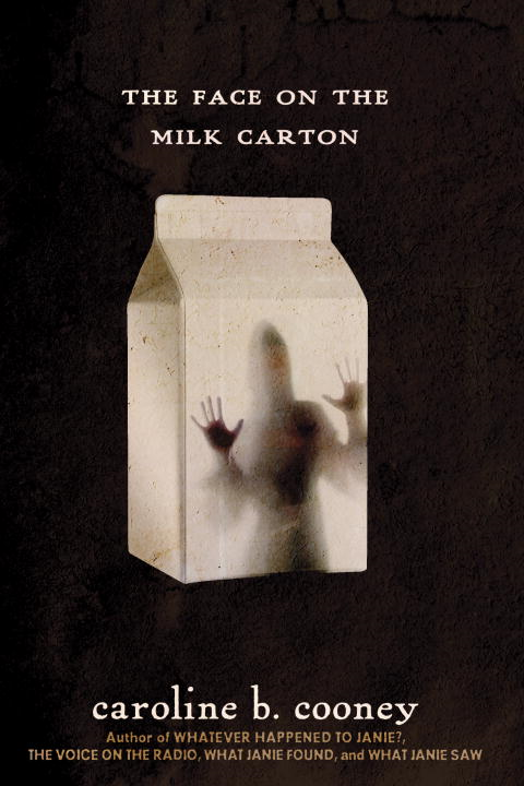 The Face on the Milk Carton By: Caroline B. Cooney