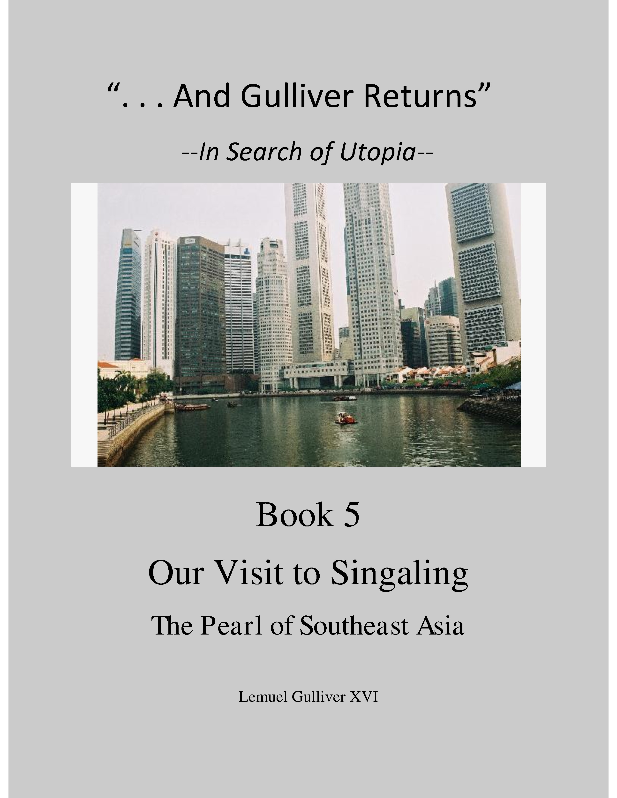 """And Gulliver Returns"" Book 5  Our Visit to Singaling"