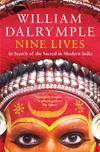 Nine Lives: In Search Of The Sacred In Modern India: