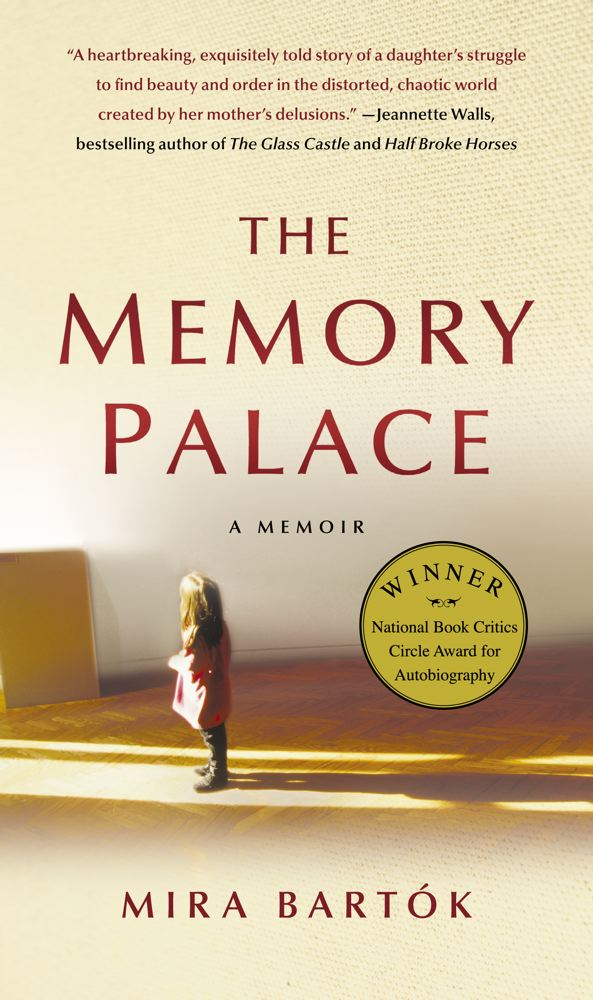 The Memory Palace By: Mira Bartok