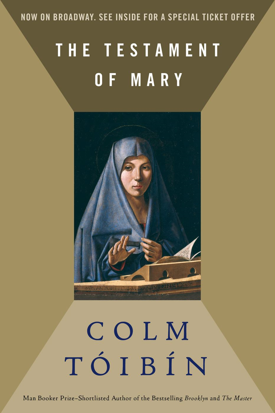 The Testament of Mary By: Colm Toibin