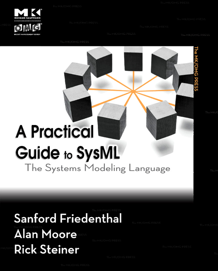 A Practical Guide to SysML (Revised Printing)