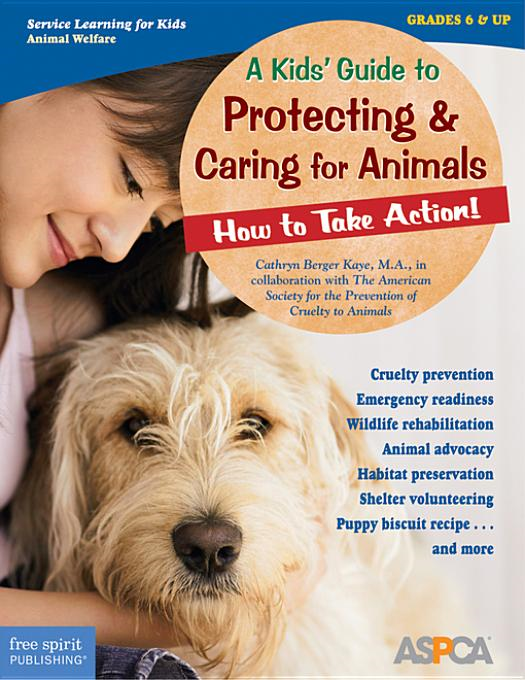 Kids' Guide to Protecting Animals: How to Take Action!