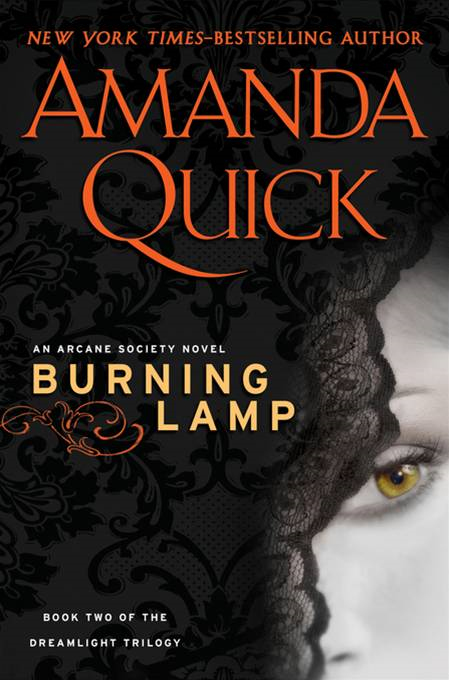 Burning Lamp: Book Two in the Dreamlight Trilogy By: Amanda Quick