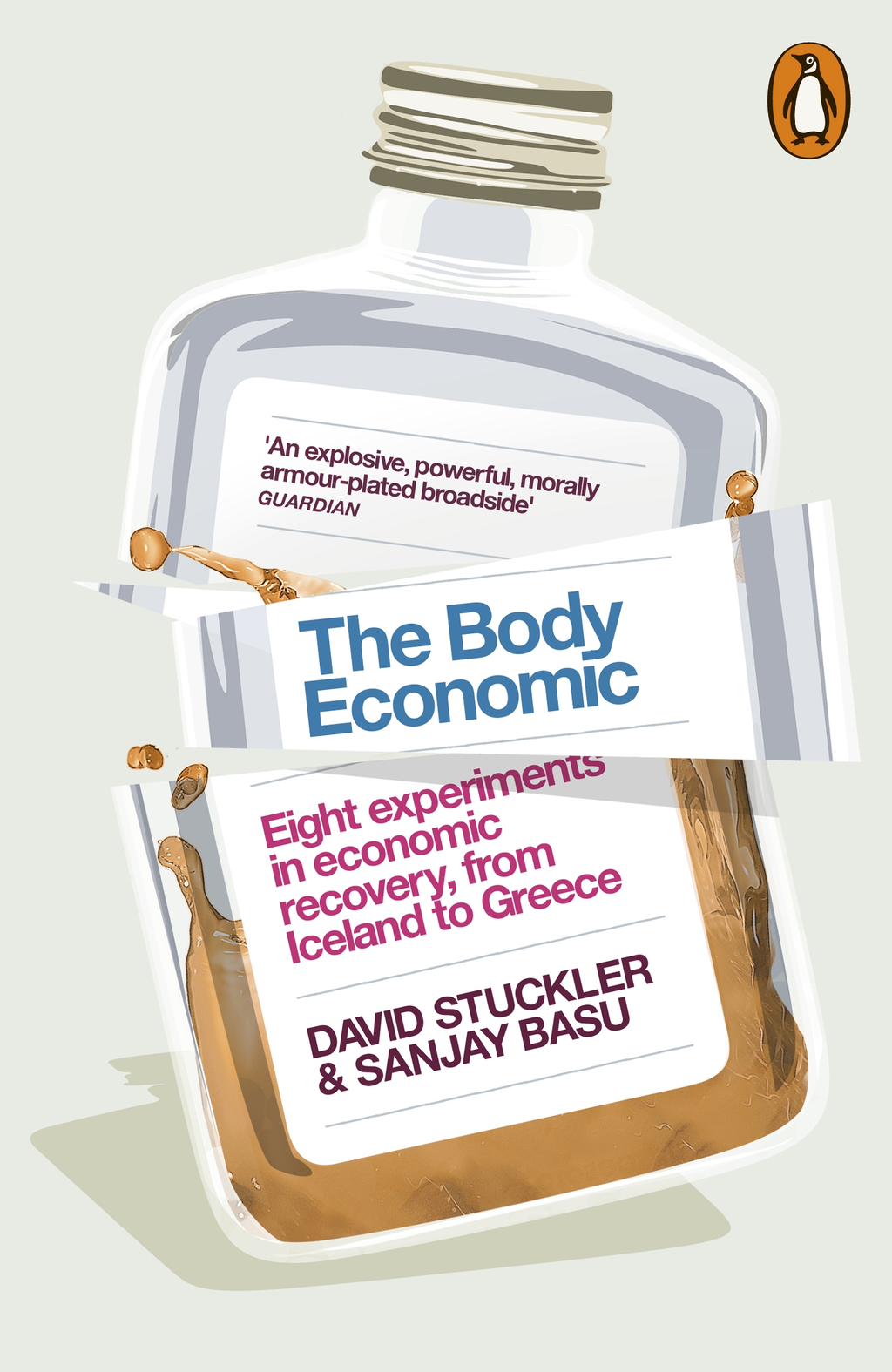 The Body Economic Eight experiments in economic recovery,  from Iceland to Greece
