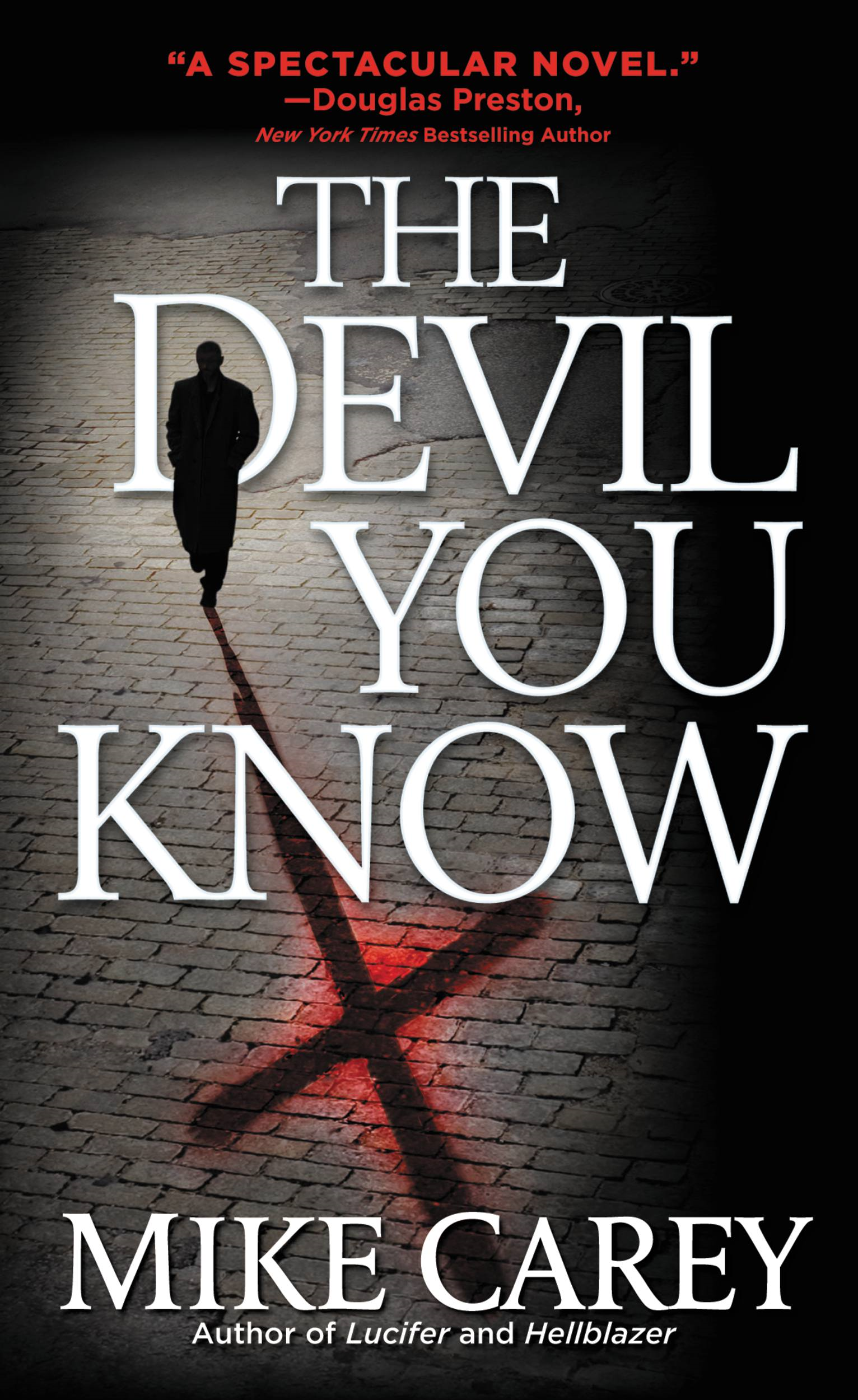 The Devil You Know By: Mike Carey
