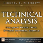 Technical Analysis: Declining Range Days, Strong Reversal Signals By: Michael C. Thomsett