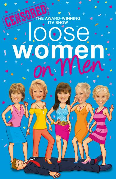 Loose Women on Men By: Loose Women