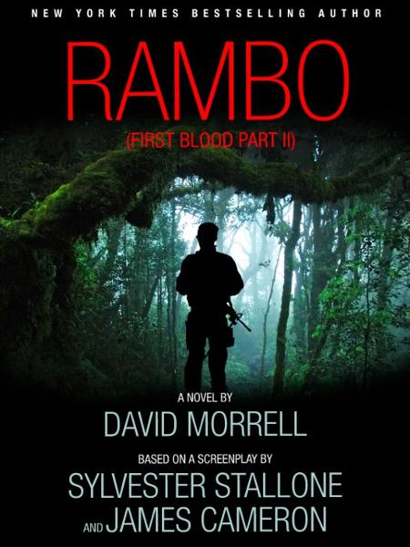 Rambo (First Blood Part II) By: David Morrell