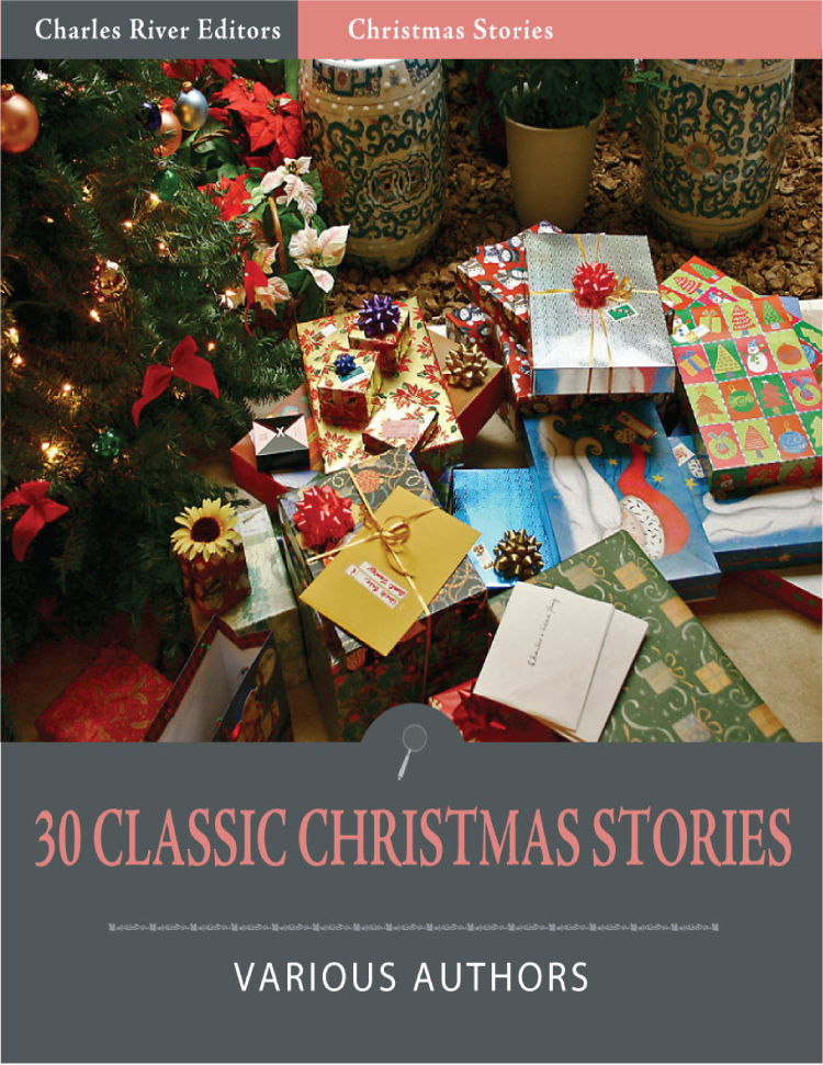 30 Classic Christmas Short Stories (Illustrated Edition)
