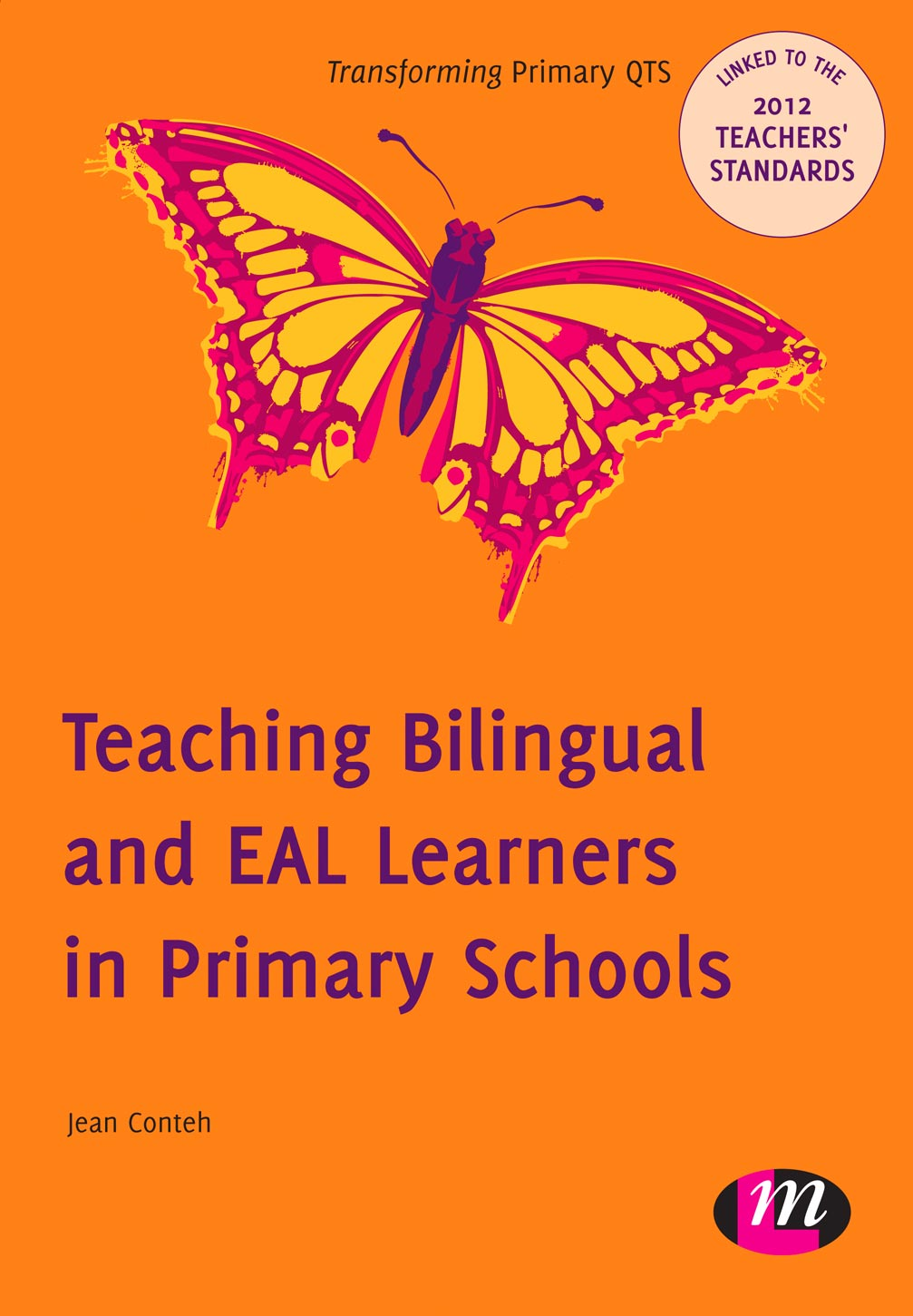 Teaching Bilingual and EAL Learners in Primary Schools 9780857257499