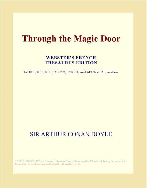 Inc. ICON Group International - Through the Magic Door (Webster's French Thesaurus Edition)
