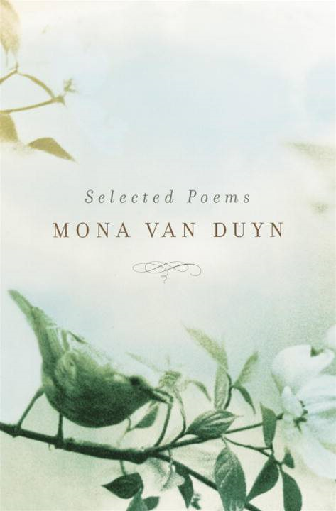 Selected Poems By: Mona Van Duyn