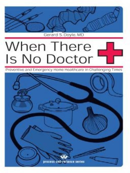 When There Is No Doctor By: Gerard S. Doyle