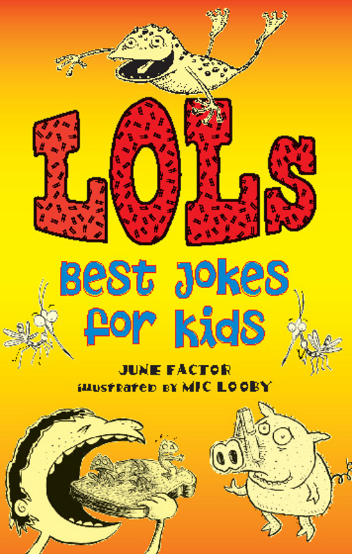 LOLs: Best Jokes for Kids