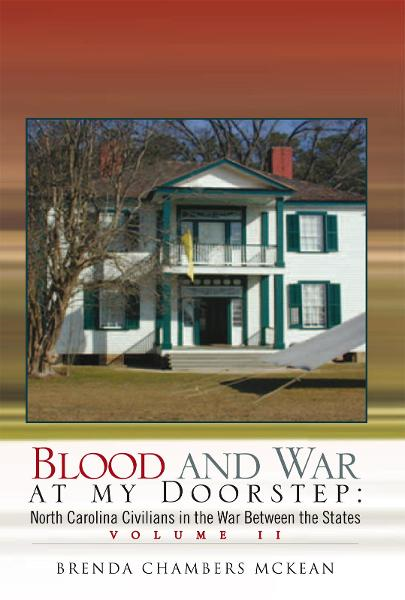 Blood and War at my Doorstep By: Brenda Chambers McKean