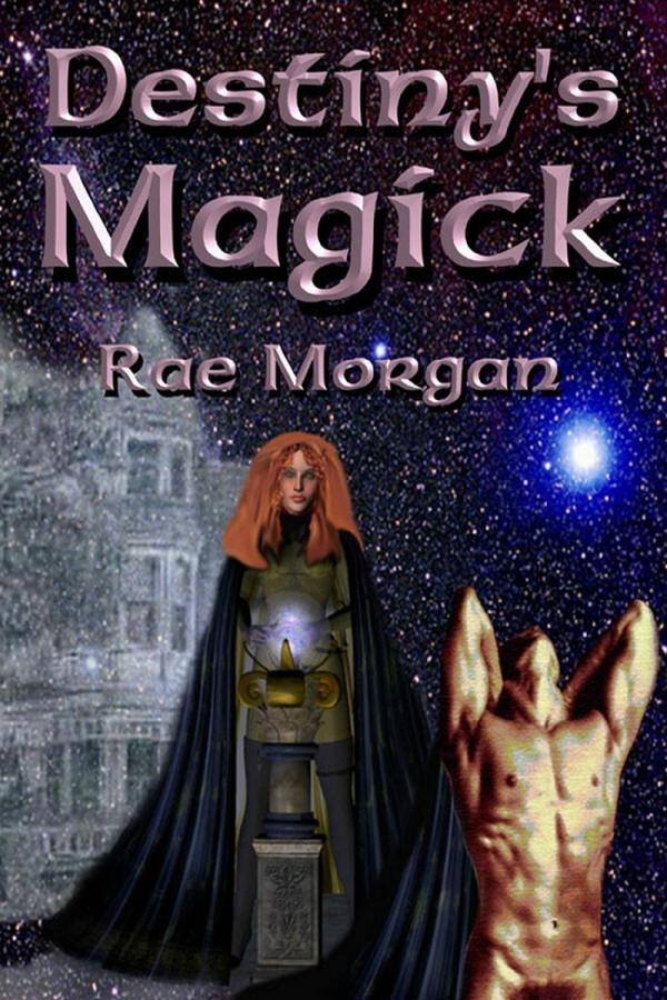 Destiny's Magick By: Rae Morgan