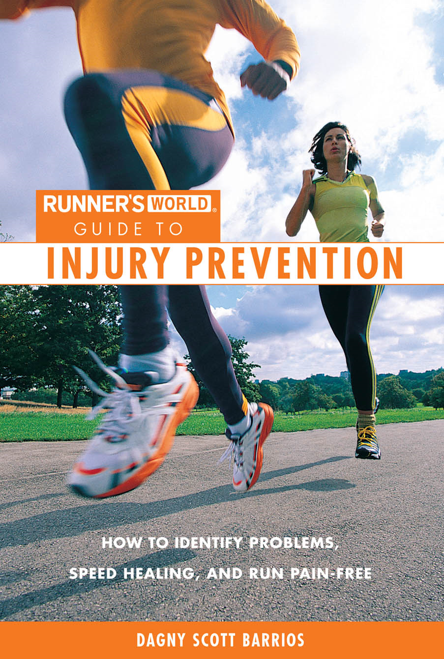 Runner's World's Guide to Injury Prevention