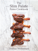 The Slim Palate Paleo Cookbook